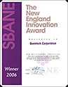 Small Business Association of New England Recipient of the SBANE Innovation Award 2006